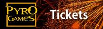 Tickets für die Pyro Games